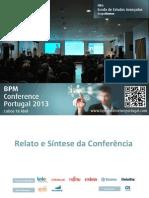 BPM Conference Portugal 2013 - Documento de Relato e Síntese da Conferência