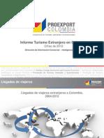 Informe Proexport Turismo Extranjero en Colombia a Diciembre 2012 Final