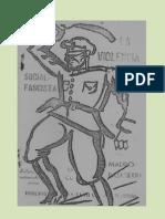 La Violencia Social-fascista. Mauro Bajatierra