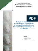 Manual de Cuidados e Procedimentos Com Animais de Laboratorio Do Bioterio de Producao e Experimentacao Da FCF-IQUSP