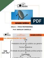 02-06-2007 - Ética profissional - Prof[1]. Haroldo Cardella