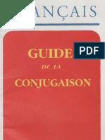 Francais-Guide de La Conjugaison