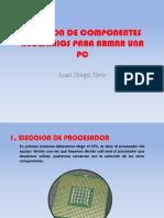 Eleccion de Componentes Necesarios Para Armar Una Pc