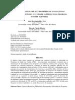 Gestão Estratégica de rcursos públicos _ Avaliação das variaveis restritivas à efetividade na execução do programa de saúde da família 20 p. 01.04.2012