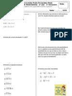 Aplicando a fórmula de Bhaskara