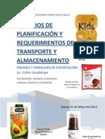 METODOS DE PLANIFICACIÓN Y REQUERIMIENTOS DE TRANSPORTE Y ALMACENAMIENTO