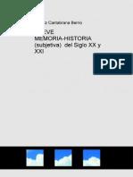 Breve Memoriahistoria Subjetiva Del Siglo Xx y Xxi