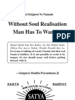 Without Soul Realisation Man Has to Wander