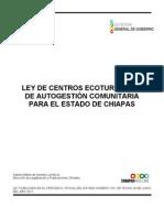 Ley de Centros Ecoturisticos de Autogestion Comunitaria Para El Estado de Chiapas