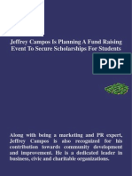 Jeffrey Campos Is Planning A Fund Raising Event To Secure Scholarships For Students