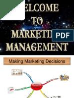 Making Marketing Decisions - Marketing Management