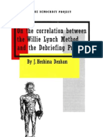 On the Correlation Between the Willie Lynch Method and the Debriefing Process