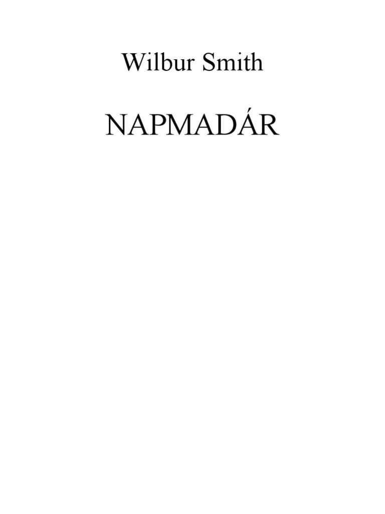 Wilbur Smith - Napmadár 5bf51e8f34
