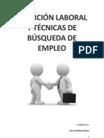 TRABAJO INSERCIÓN LABORAL Y TÉCNICAS DE BÚSQUEDA DE EMPLEO