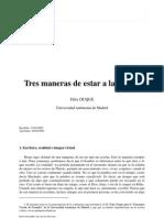 DUQUE, FELIX.. Tres Maneras de Estar a La Contra. 2009.