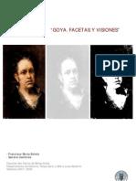 Goya. Visiones y Facetas