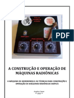 A Construção e Operação de Máquinas Radiônicas