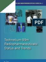 Technetium-99m Radiopharmaceuticals - Status and Trends
