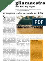 Pugliacanestro, Marzo-Aprile 2009
