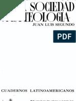 Juan Luis Segundo, De la sociedad a la teología