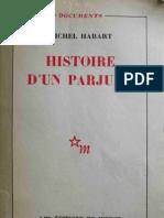 Habart Michel - Histoire d'Un Parjure