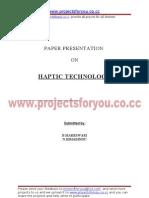 HAPTIC TECHNOLOGY [Www.projectsforyou.co.Cc]
