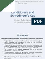 Conditionals and Schrödinger's cat