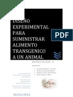 Diseño experimental para suministrar alimento transgénico a un animal.docx