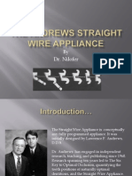 The Andrews StrAight Wire Appliance
