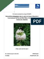 Interventions pédagogiques dans le cadre du réseau d'éducation à l'environnement du Pays du Mont-Blanc et du Festival des Sciences de Chamonix - 2010