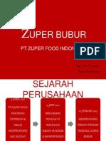 ZUPER BUBUR