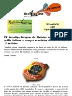 PF investiga lavagem de dinheiro na Paraíba pela máfia italiana e cumpre mandados de busca de R$ 10 milhões
