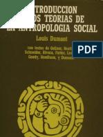135152244-Dumont-1975-Introduccion-a-Dos-Teorias-de-La-Antropologia-Social.pdf