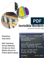 Invisible Borders Moscow Workshop Final Presentation, Summer at Strelka 2013