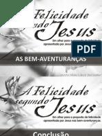 A Felicidade Segundo Jesus - Conclusao_slides