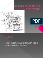 Serumen&Otitis Eksterna Dan Media.ppt