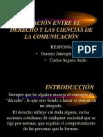 RELACIÓN ENTRE EL DERECHO Y LAS CIENCIAS DE LA COMUNICACIÓN (1)