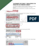 Como Guardar Un Render en 3d Max y Visualizarlo en El Reproductor de Windows Media