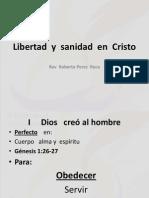 Libertad y Sanidad en Cristo Sermon 8 Final.