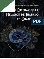 El Disfraz de la relación de trabajo en Guatemala