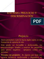 RACISMO, PREJUICIO Y DISCRIMINACIÓN