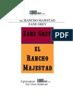 Grey, Zane - El Rancho Majestad