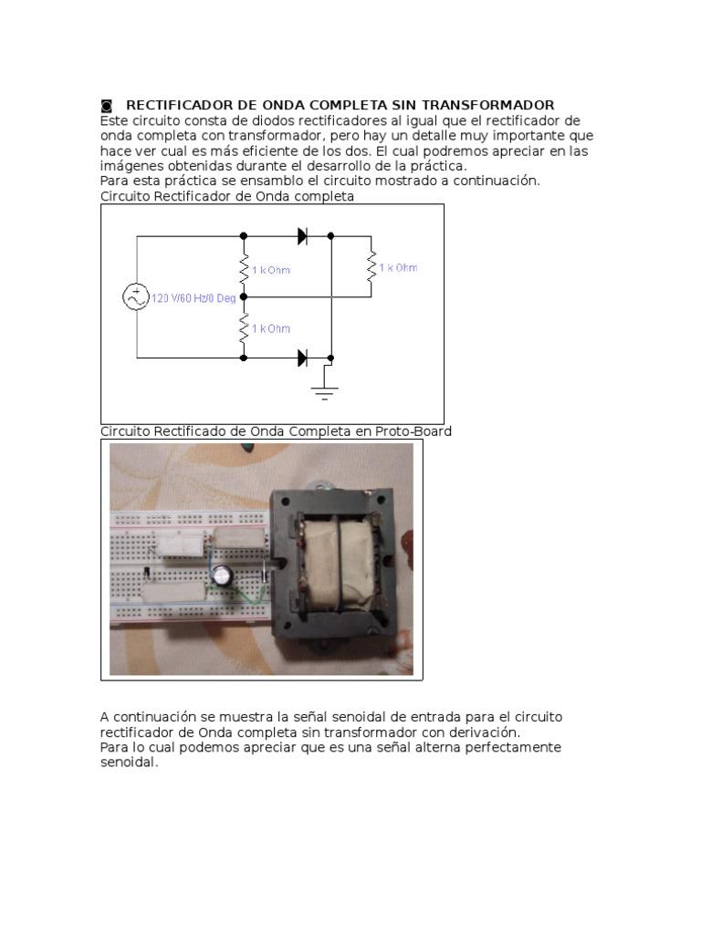 Circuito Rectificador : Rectificador de onda completa sin transform ad or