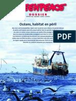 Greenpeace Oceans Habitat en Peril