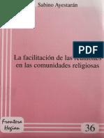Ayestaran, Sabino - La Facilitacion de Las Reuniones en Las Comunidades Religiosas