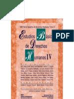 Estudios Basicos de Derechos Humanos - Tomo IV