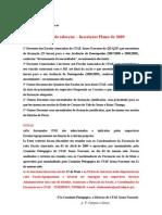Critérios de Selecção Inscrições Plano 2009