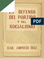 Ampuero 1948. en Defensa Del Partido y Del Socialismo