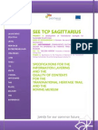 SEE TCP SAGITTARIUS. SPECIFICATIONS FOR THE INFORMATION LAYERING AND THE QUALITY OF CONTENTS FOR THE TRANSNATIONAL HERITAGE TRAIL AND THE ROVING MUSEUM