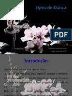 Tipos de Dança_Tiago Azevedo nº55